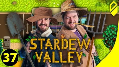 Let's Play STARDEW VALLEY (Part 37)
