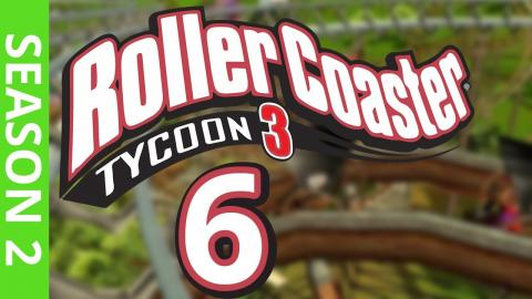 Let's Play Rollercoaster Tycoon 3 - Part 6 Season 2
