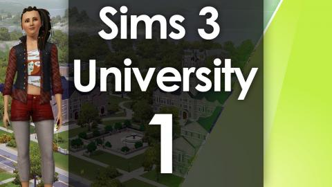 Let's Play The Sims 3 - University Life - Part 1