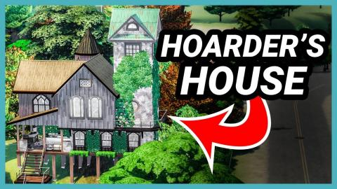Building a Hoarder's House in The Sims 4