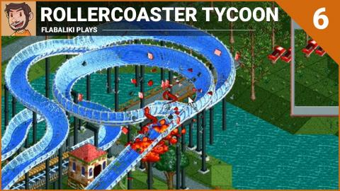 Let's Play - RollerCoaster Tycoon (Part 6)