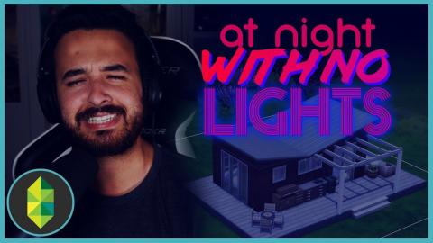 AT NIGHTS WITH NO LIGHTS Build Challenge | The Sims 4