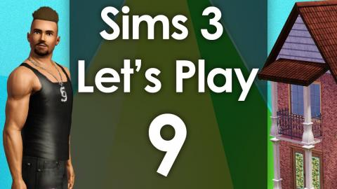 Let's Play The Sims 3 - Episode 9
