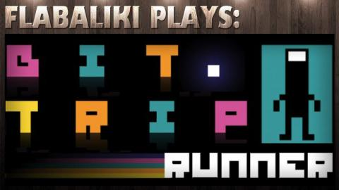 Flabaliki Plays: BIT.TRIP RUNNER