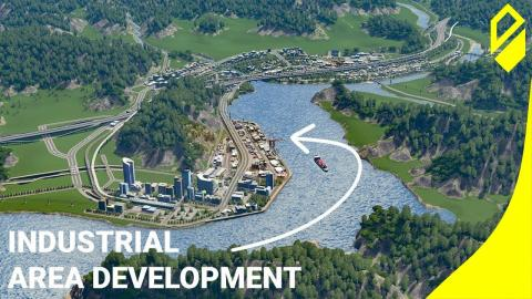 Cities: Skylines - Industrial Area Development