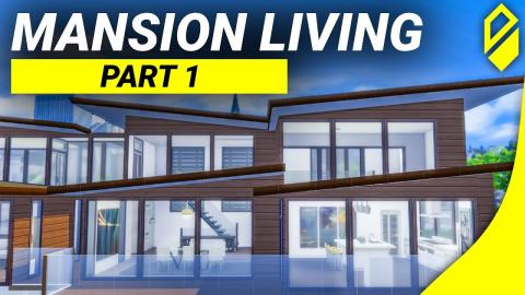 Building a Mansion - Living Space (Part 1)