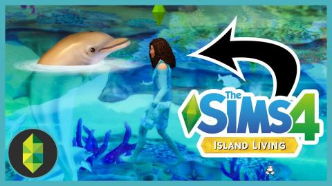 The Sims 4 Island Living - Dolphins, Ocean Swimming & the World!