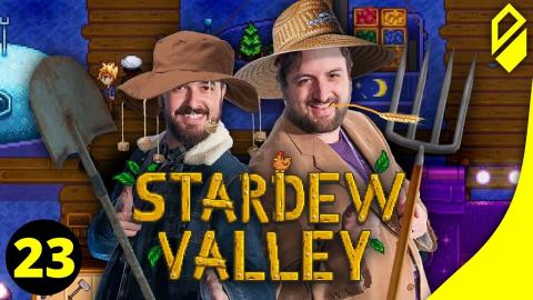 Let's Play STARDEW VALLEY (Part 23)