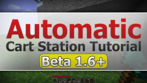 Minecraft: Automatic Cart Station Tutorial [Beta 1.6+]