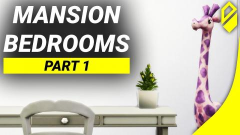 Building a Mansion - Bedrooms (Part 1)