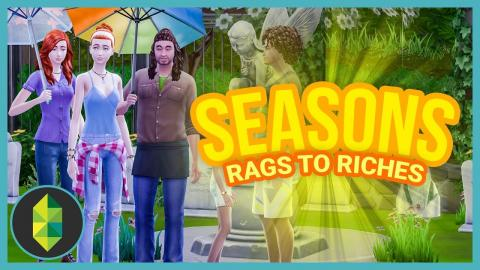 APPRECIATION - Part 36 - Rags to Riches (Sims 4 Seasons)