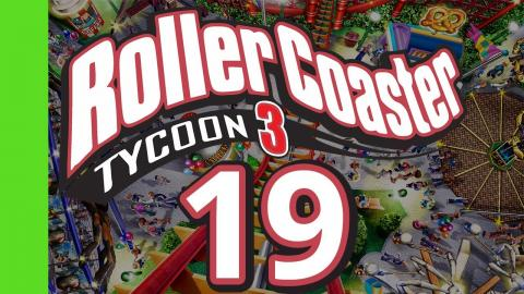 Let's Play Rollercoaster Tycoon 3 - Part 19