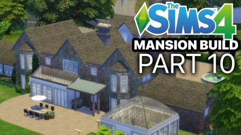 The Sims 4 - MANSION BUILD - Part 10 (Finale)
