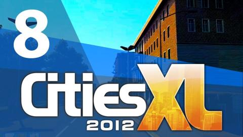 Let's Play Cities XL 2012 - Part 8
