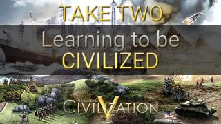 Noobing it out in Civ V - Take Two!