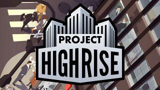 Project Highrise - The First Scenario